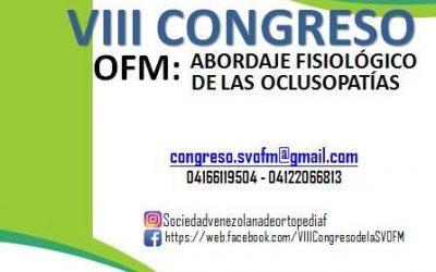 VIII Congreso OFM: Abordaje Fisiológico de las Oclusopatías.